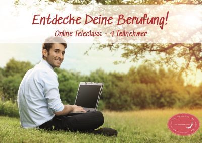 Entdecke deine Berufung – Online Teleclass
