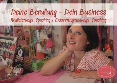 Deine Berufung – Dein Business! – Realisierungs-Coaching