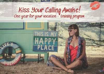 Kiss Your Calling Awake – One year training program