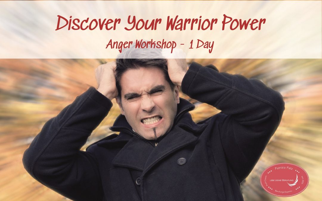 Anger Workshop – Discover your warrior power