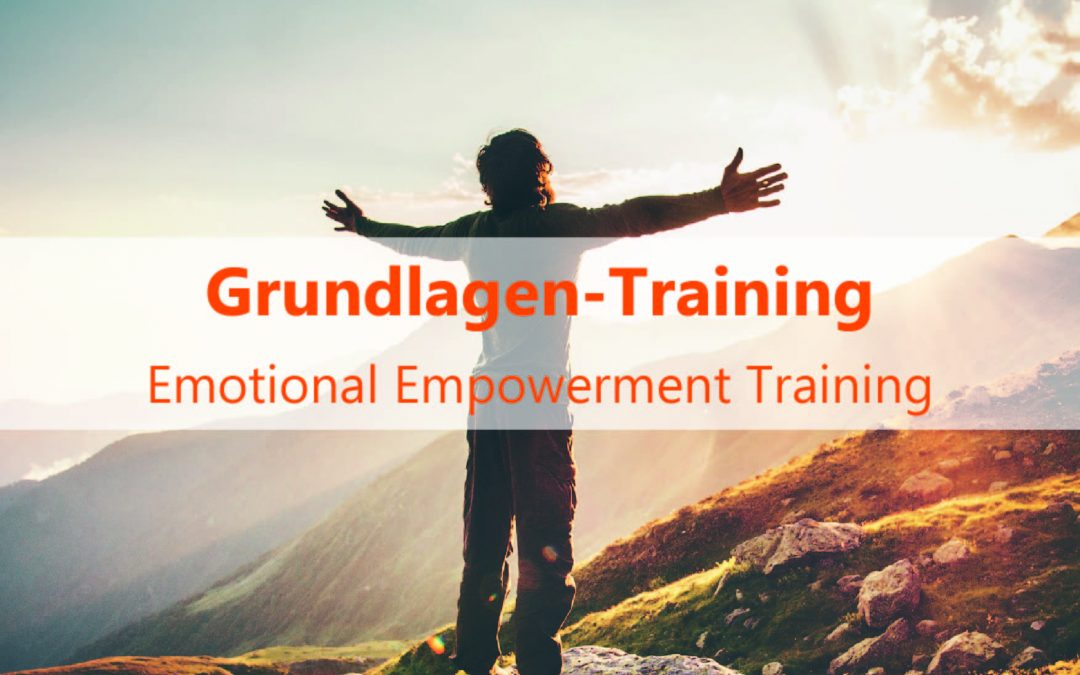 Emotional Empowerment – Grundlagen Training