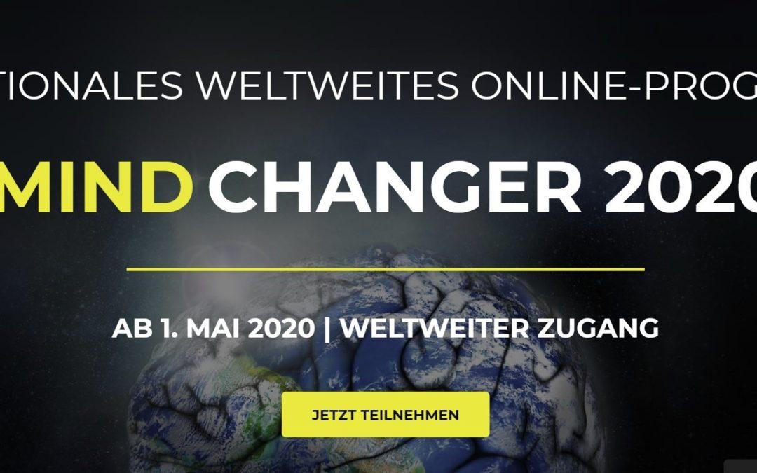 """Weltweiter Online-Kongress """"Mind Changer 2020"""""""